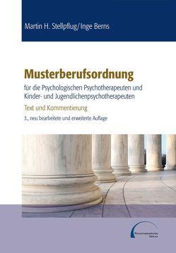 Musterberufsordnung für die psychologischen Psychotherapeuten und Kinder- und Jugendlichenpsychotherapeuten von Berns,  Inge, Stellpflug,  Martin H.