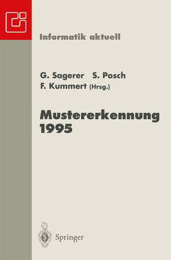 Mustererkennung 1995 von Kummert,  Franz, Posch,  Stefan, Sagerer,  Gerhard