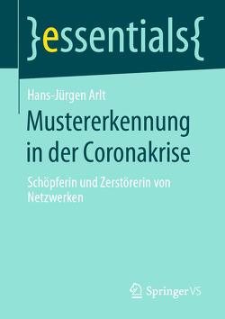 Mustererkennung in der Coronakrise von Arlt,  Hans-Jürgen