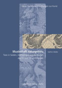 Musterhaft naturgetreu von Müller,  Kathrin