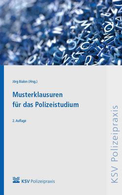 Musterklausuren für das Polizeistudium von Bialon,  Jörg