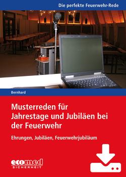 Musterreden für Jahrestage und Jubiläen bei der Feuerwehr (Teil 3) – Download von Bernhard,  Martin