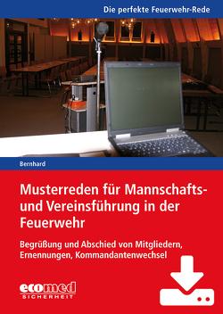 Musterreden für Mannschafts- und Vereinsführung in der Feuerwehr (Teil 1) – Download von Bernhard,  Martin