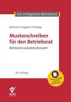 Musterschreiben für den Betriebsrat von Eberhard,  Klaus, Engelbert,  Volker, Haedge,  Thomas