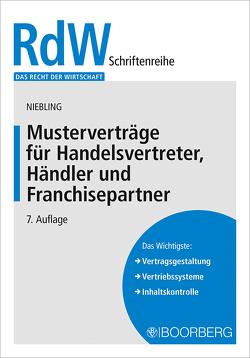 Musterverträge für Handelsvertreter, Händler und Franchisepartner von Niebling,  Jürgen