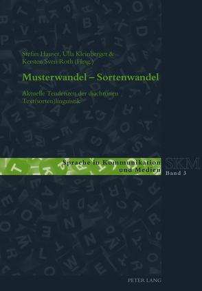 Musterwandel – Sortenwandel von Hauser,  Stefan, Kleinberger,  Ulla, Roth,  Kersten Sven