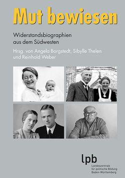 Mut bewiesen von Weber,  Reinhold