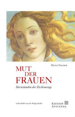 Mut der Frauen von Fischer,  Heinz
