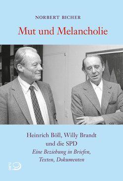 Mut und Melancholie von Bicher,  Norbert