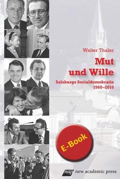 Mut und Wille von Thaler,  Walter