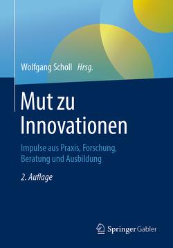 Mut zu Innovationen von Scholl,  Wolfgang