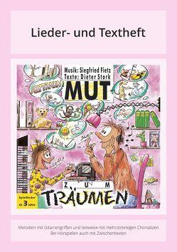 Mut zum Träumen von Fietz,  Siegfried, Stork,  Dieter, Zilly,  Rainer