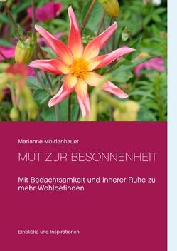 Mut zur Besonnenheit von Moldenhauer,  Marianne
