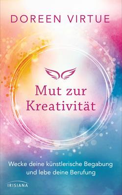 Mut zur Kreativität von Hansen,  Angelika, Virtue,  Doreen