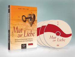 Mut zur Liebe von Meier/Minirth/Hemfeldt,  Paul/Frank/Robert, Senke-Hofer,  Susanne