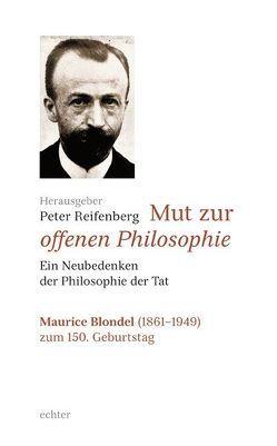 Mut zur offenen Philosophie von Reifenberg,  Peter