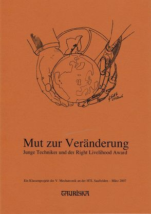 Mut zur Veränderung von Haslauer,  Wilfried, Nerbl,  Hans D, Uexküll ,  Jakob von, Winter,  Alfred