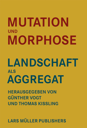 Mutation und Morphose von Kissling,  Thomas, Vogt,  Günther