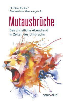 Mutausbrüche von Christian,  Kuster, Eberhard,  von Gemmingen