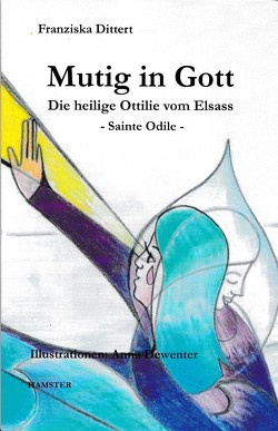 Mutig in Gott von Dittert,  Franziska