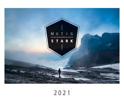 Mutig und stark 2021