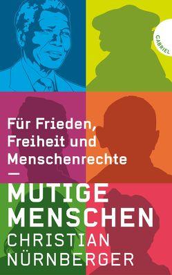 Mutige Menschen von Hauptmann & Kompanie, Nürnberger,  Christian