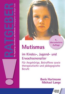 Mutismus im Kindes-, Jugend- und Erwachsenenalter von Hartmann,  Boris, Lange,  Michael