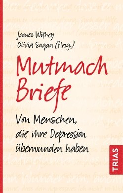 Mutmach-Briefe von Sagan,  Olivia, Withey,  James