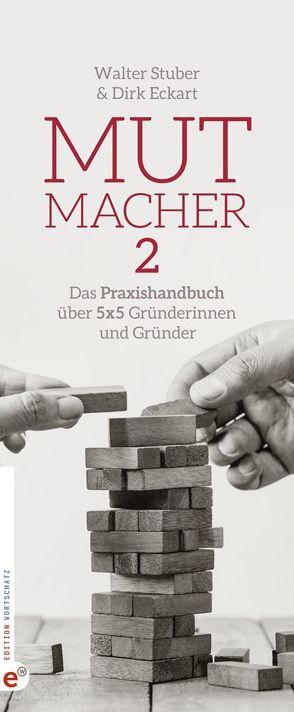 Mutmacher 2 von Eckart,  Dirk, Langenbach,  Sabine, Stuber,  Walter