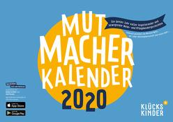 Mutmacher Kalender 2020 von Apitz,  Michael, Pessler,  Olaf, Schäfer,  Bärbel, Waechter,  Philip, Zubinski,  von