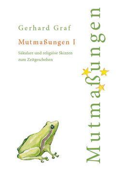 Mutmaßungen 1 von Graf,  Gerhard