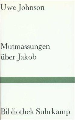 Mutmassungen über Jakob von Johnson,  Uwe