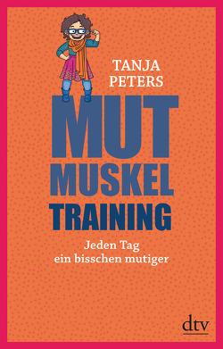 Mutmuskeltraining von Peters,  Tanja