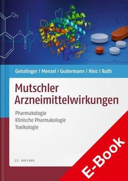 Mutschler Arzneimittelwirkungen von Geisslinger,  Gerd, Gudermann,  Thomas, Hinz,  Burkhard, Menzel,  Sabine, Mutschler,  Ernst, Ruth,  Peter