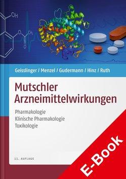 Mutschler Arzneimittelwirkungen EPUB von Geisslinger,  Gerd, Kroemer,  Heyo K., Menzel,  Sabine, Mutschler,  Ernst, Ruth,  Peter