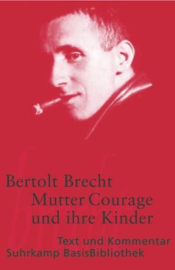 Mutter Courage und ihre Kinder von Brecht,  Bertolt, Jeske,  Wolfgang