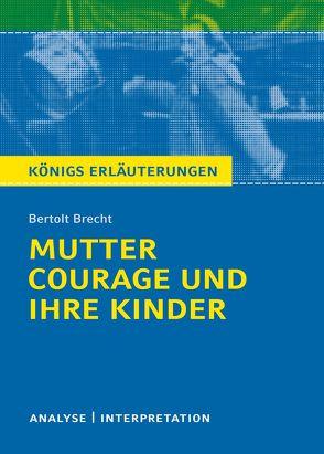 Mutter Courage und ihre Kinder von Bertolt Brecht. von Brecht,  Bertolt, Grosse,  Wilhelm
