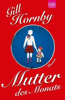 Mutter des Monats von Hornby,  Gill, O'Brien,  Andrea