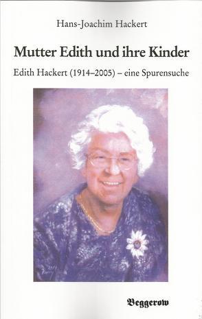 Mutter Edith und ihre Kinder von Hackert,  Hans-Joachim