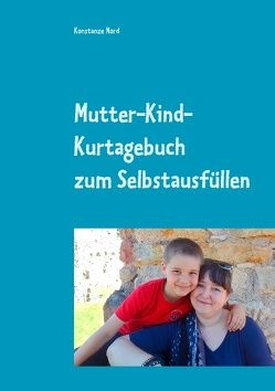 Mutter-Kind-Kurtagebuch von Nord,  Konstanze