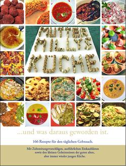Mutter Milly's Küche…und was daraus geworden ist. von Adams,  Hans-B., Brintrup,  Georg