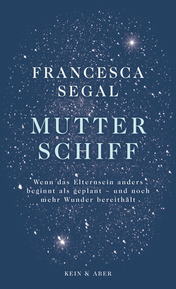 Mutter Schiff von Kilchling,  Verena, Segal,  Francesca