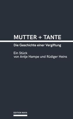 Mutter + Tante von Hampe,  Antje, Heins,  Rüdiger