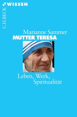 Mutter Teresa von Sammer,  Marianne