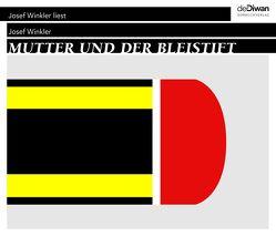 Mutter und der Bleistift – Abschied von der Mutter von Pixner,  Herbert, Walz,  Tina, Winkler,  Josef