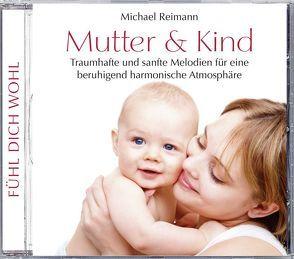 Mutter und Kind von Reimann,  Michael