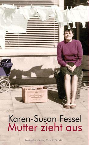 Mutter zieht aus von Fessel,  Karen-Susan