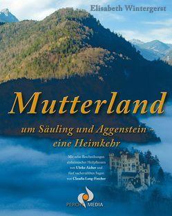 Mutterland von Wintergerst,  Elisabeth