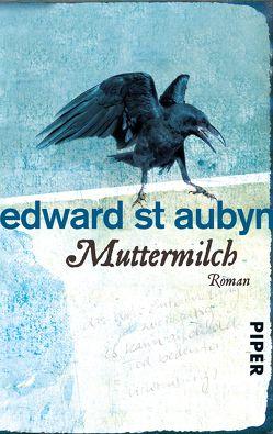 Muttermilch von St Aubyn,  Edward, van Gunsteren,  Dirk