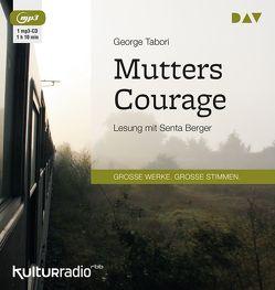 Mutters Courage von Berger,  Senta, Grützmacher-Tabori,  Ursula, Tabori,  George